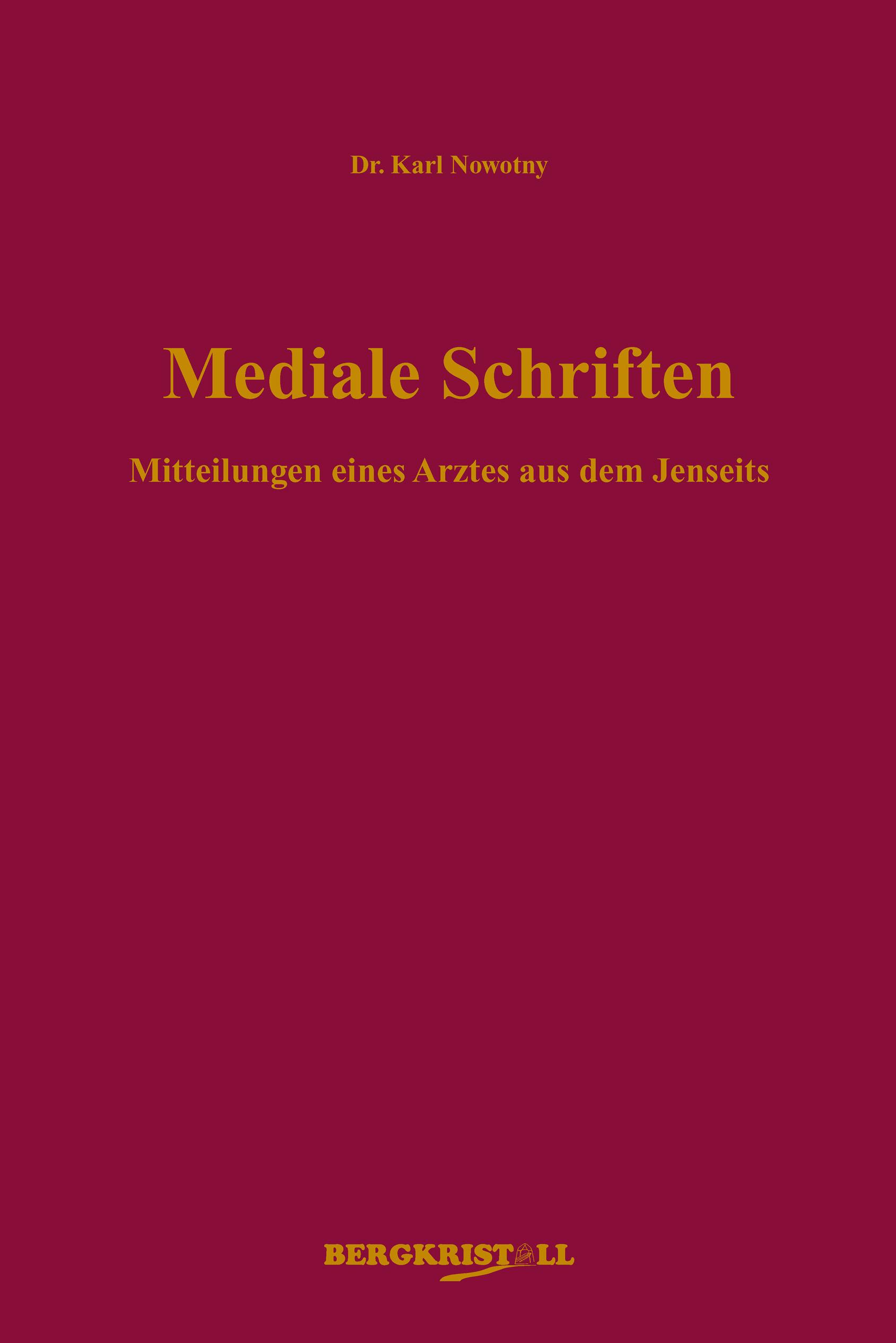 Buchcover Dr. Karl Nowotny - Mediale Schriften - deutsche Ausgabe